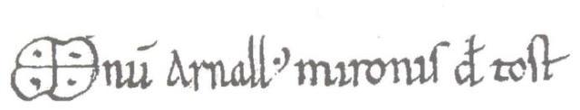 Signatura d'Arnau Mir de Tost.